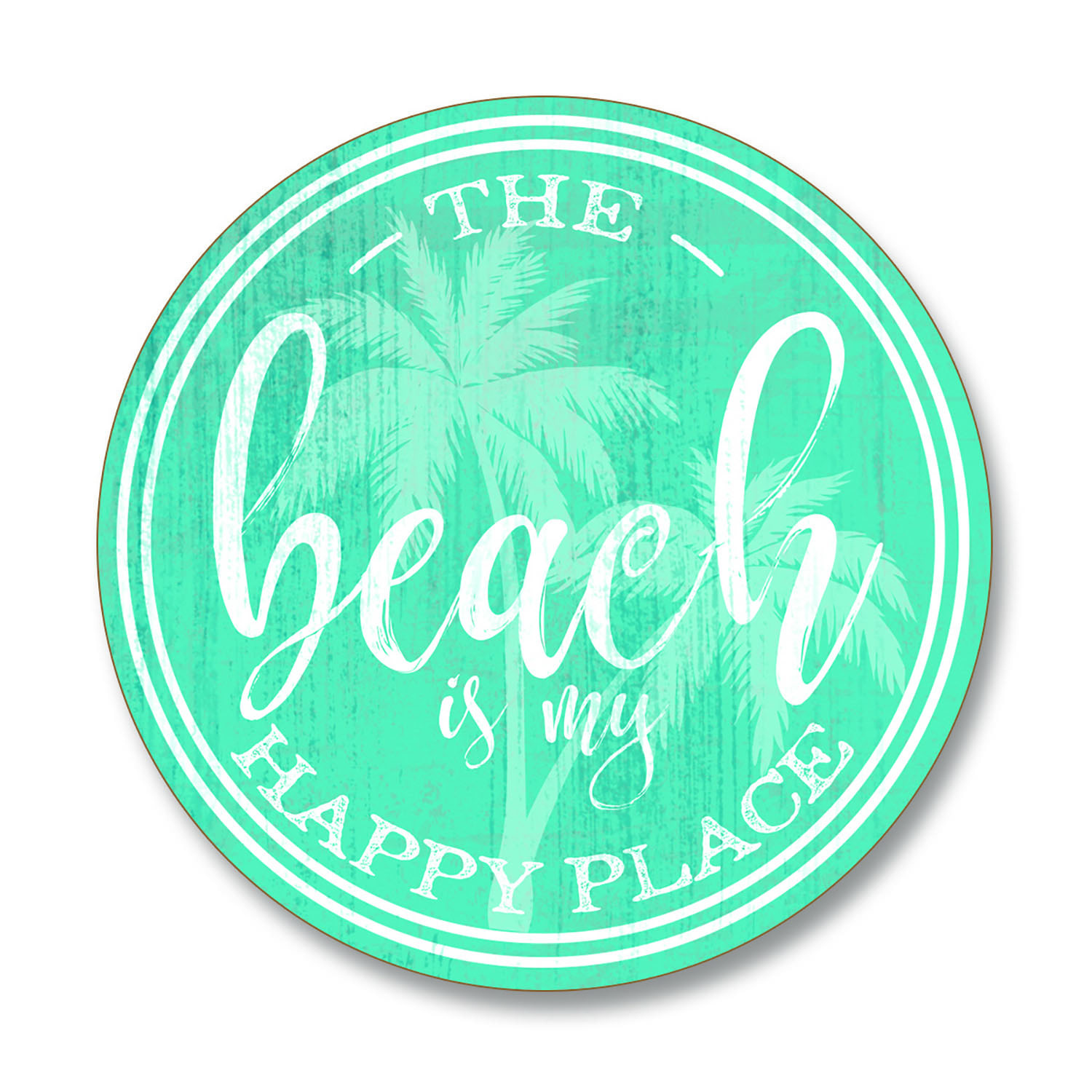 Pop A Top Coaster Beach Is My Happy Place Conimar Group
